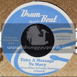 "Drum Beat Records-7""-Take A Message To Mary / Ernest Wilson & Freddie McGregor + Spy 13 / Michael Martin & Hippy Boys"