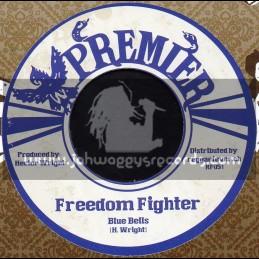 """Premier-7""""-Freedom Fighter / Blue Bells"""