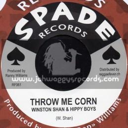 "Spade Records-7""-Throw Me Corn / Winston Shan & Hippy Boys"
