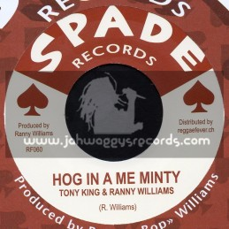 "Spade Records-7""-Hog In A Me Minty / Tony King & Ranny Williams"