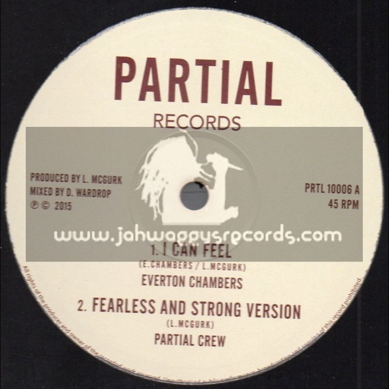"""Partial Records-10""""-I Can Feel / Everton Chambers + Love Is My Armour / S Kaya"""