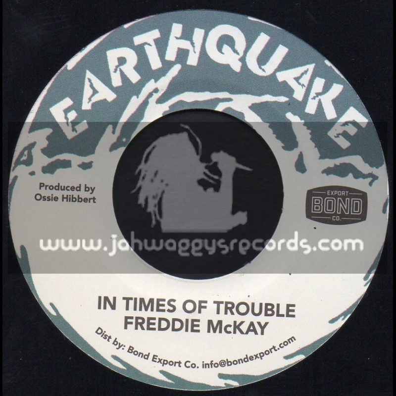 """Earthquake-7""""-In Times Of Trouble / Freddie McKay"""