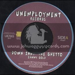 """Unemployment Records-7""""-Down Inna The Ghetto / Sammy Gold"""