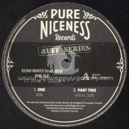 "Pure Niceness Records-12""-Ruff Series-One EP-Echo Roots Feat. ECU"