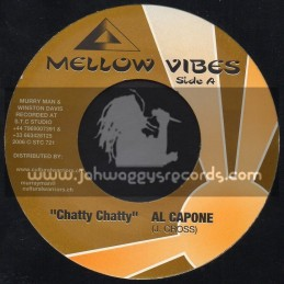"""Mellow Vibes-7""""-Chatty Chatty / Al Capone"""