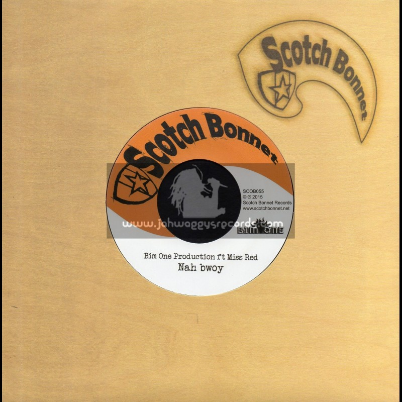 "Scotch Bonnet-7""-Nah Bwoy / Bim One Production Feat. Miss Red"