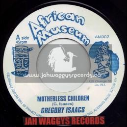 "AFRICAN MUSEUM-7""-MOTHERLESS CHILDREN / GREGORY ISAACS"