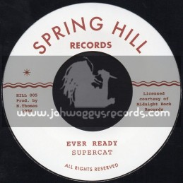 """Spring Hill Records-7""""-Ever Ready / Super Cat"""