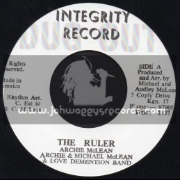 """Integrity Record-7""""-The Ruler / Archie & Michael McLean & Love Demention Band"""