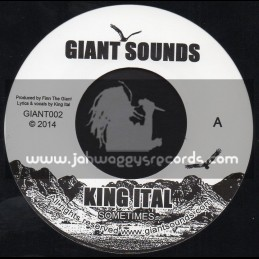 "Giant Sounds-7""-Sometimes / King Ital"
