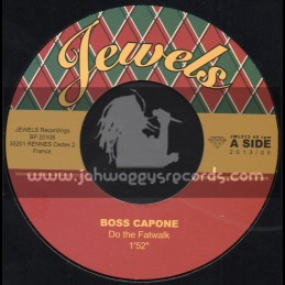 "Jewels Ska And Rocksteady-7""-Do The Fat Walk / Boss Capone + Who The Boss / Boss Capone"