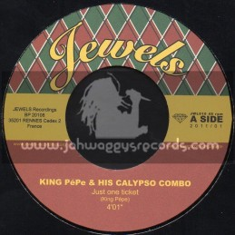 """Jewels Ska And Rocksteady-7""""-Just One Ticket + Pigs Knuckles And Rice / King Pepe And His Calypso Band"""