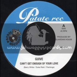 """Patate Records-7""""-Cant Get Enough Of Your Love / Guive + Sexual Healing / Guive"""
