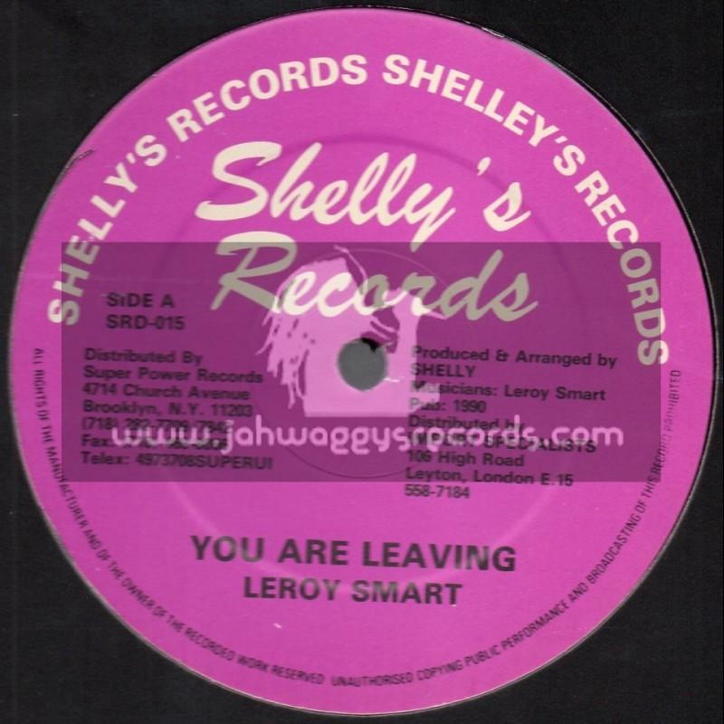 "Shellys Records-12""-You Are Leaving / Leroy Smart + Come Fi Mek Some Money / Junior Dumus"