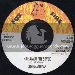 "Fox Fire-7""-Ragamuffin Style / Clive Mattews"