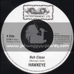 """Links Entertainment-7""""-Nuh Clean / Hawkeye"""