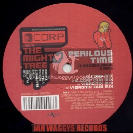"G CORP MEETS THE MIGHTY TREE-10""-PERILOUS TIME / FEAT MESSENGER DOUGLAS & JUGGLA"
