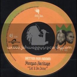 "Dub Inc-7""-Let It Be Done / Morgan Heritage + Better Run / Dub Inc"