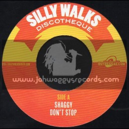 """Silly Walks-7""""-Dont Stop / Shaggy + Love & Be Loved / Clay"""