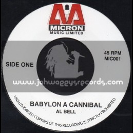 "Micron Music Limited-7""-Babylon A Cannibal / Al Bell"