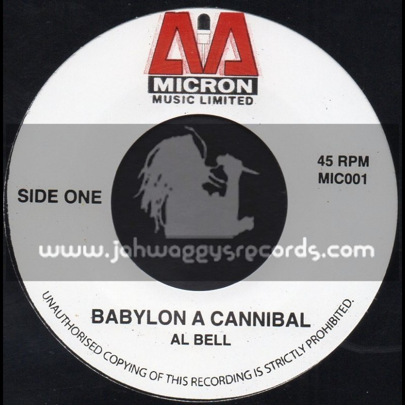 """Micron Music Limited-7""""-Babylon A Cannibal / Al Bell"""