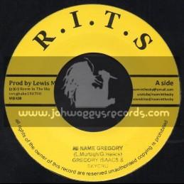 "R.I.T.S-7""-Mi Name Is Gregory / Gregory Isaacs & Skycru"