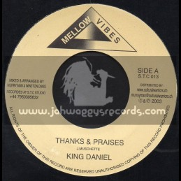 "Mellow Vibes-7""-Thanks And Praises / King Daniel"
