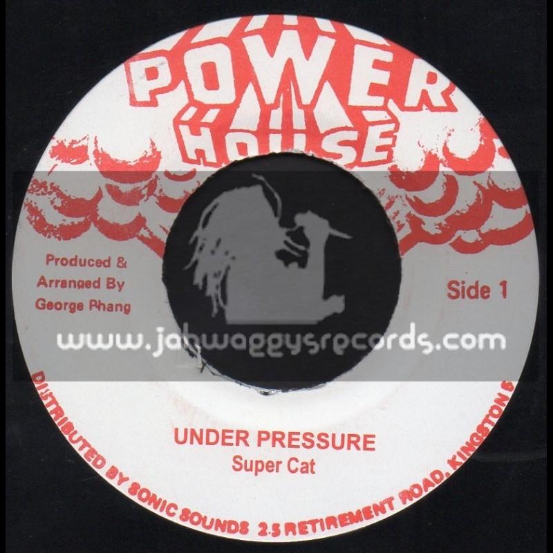 "Power House-7""-Under Pressure / Super Cat"
