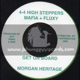 """HIGH STEPPERS-7""""-GET ON BOARD / MORGAN HERITAGE"""