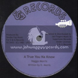 "S & G Records-12""-A True You Na Know + Going Places / Naggo Morris"
