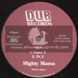 "Dub Records-12""-Super Z / Mighty Massa + Indica Stepper / Jah Light"