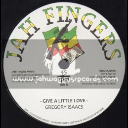 """Jah Fingers-7""""-Give A Little Love / Gregory Isaacs"""