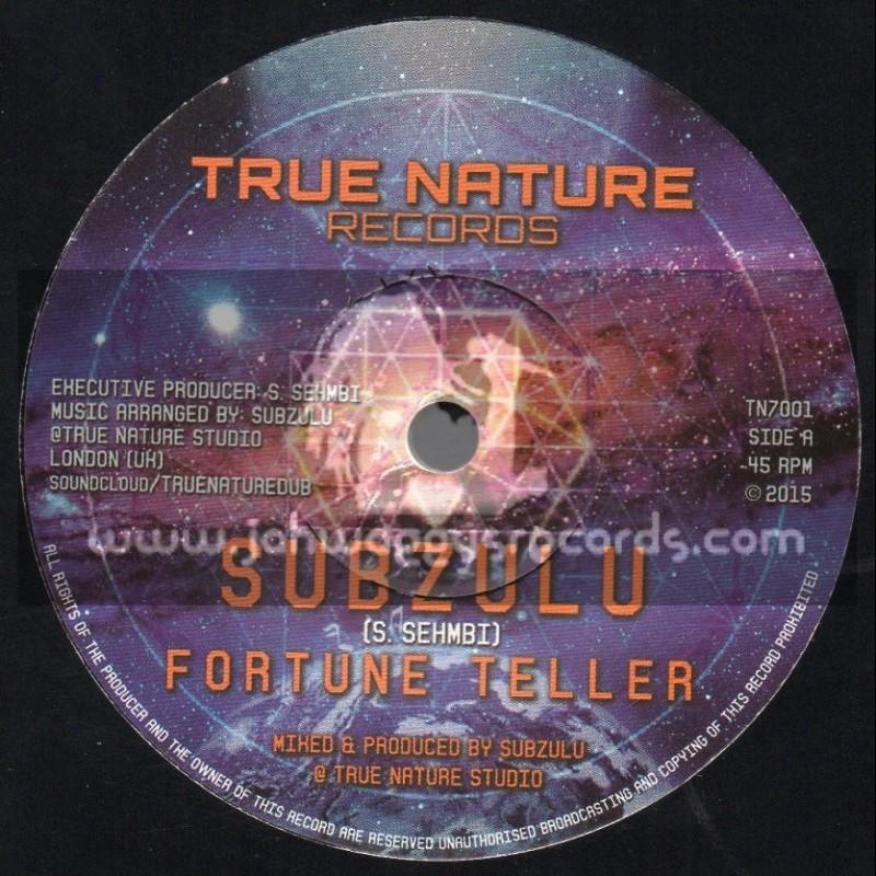 "True Nature Records-7""-Fortune Teller / Subzulu"