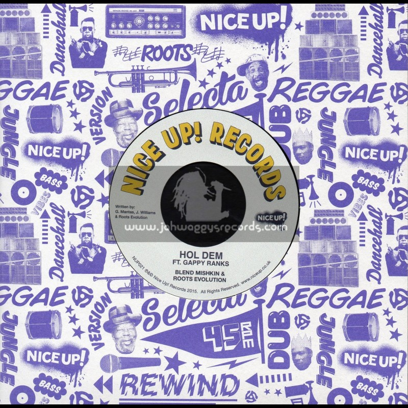 """Nice Up Records-7""""-Hol Dem / Blend Miskin & Roots Evolution Ft. Gappy Ranks"""