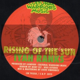 "Cultural Warriors Music-7""-Rising Of The Sun / Iyah Ranks"