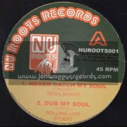 """Nu Roots Records-12""""-Never Catch My Soul / Rosa Shanti + Free Yourself / Oriel - Rolling Lion"""