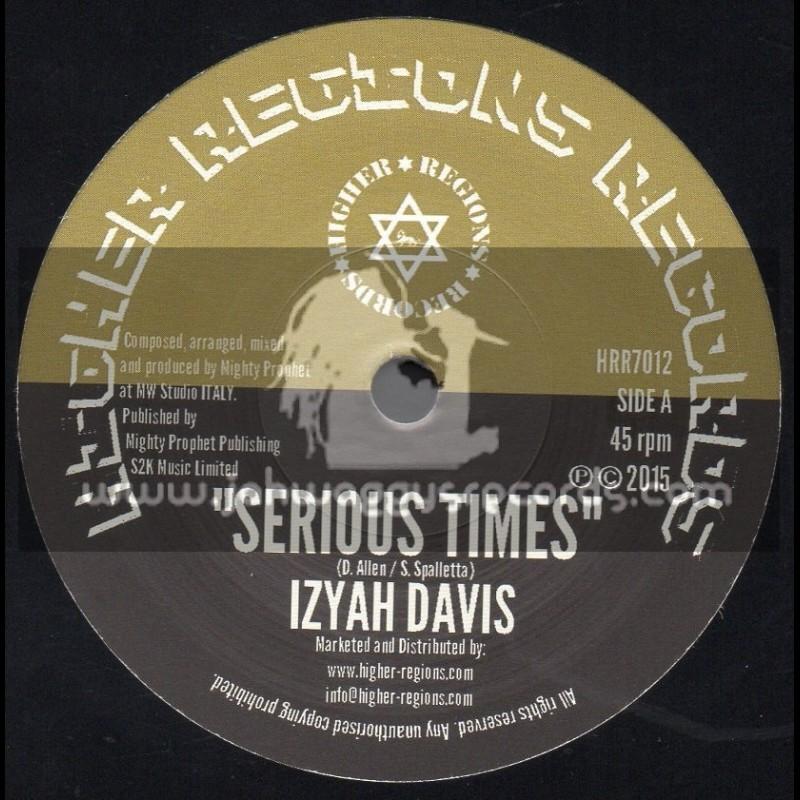 "Higher Regions Records-7""-Serious Times / Izyah Davis"