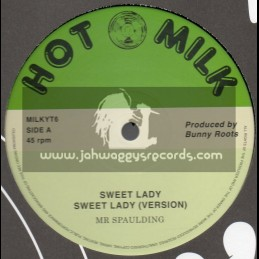 "Hot Milk-12""-Sweet Lady + Vision / Mr Spaulding"