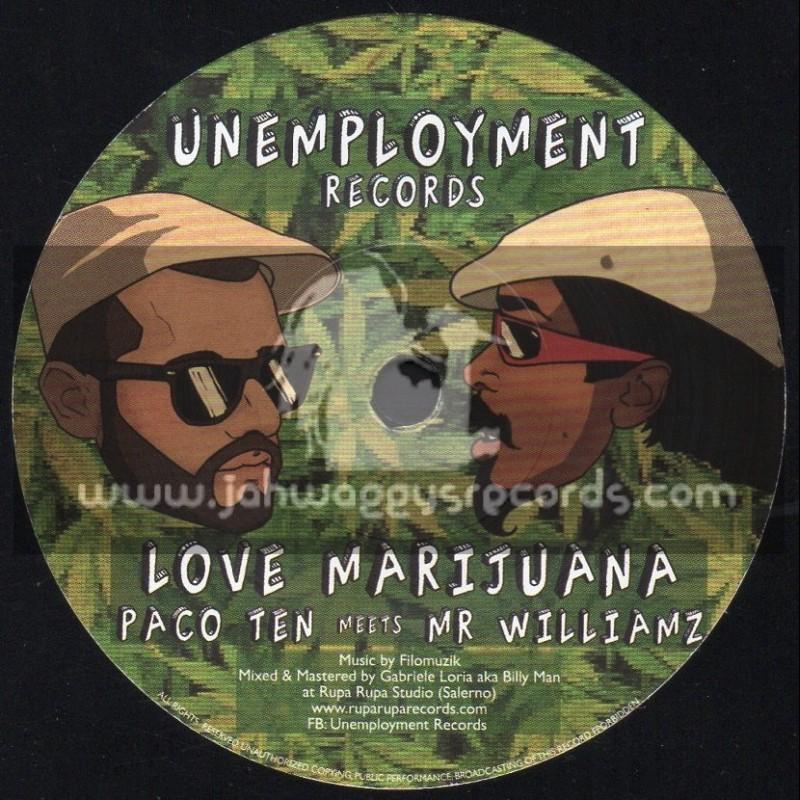 "Unemployment Records-7""-Love Marijuana / Paco Ten Meets Mr Williams"