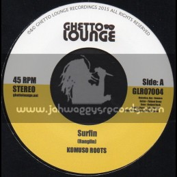 """Ghetto Lounge-7""""-Surfin / Komuso Roots"""