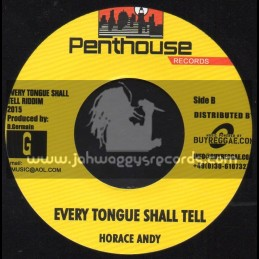 """Penthouse Records-7""""-Every Tongue Shall Tell / Horace Andy + Every Tongue Shall Tell / Shuga Feat. Lone Ranger & Horace Andy"""
