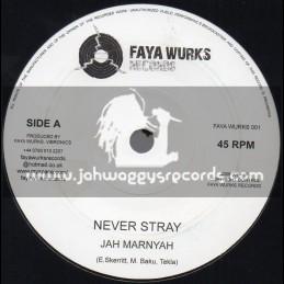 """Faya Works Records-7""""-Never Stray / Jah Marnyah"""