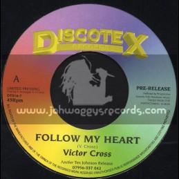 "Discotex Records-7""-Follow My Heart / Victor Cross"