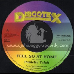 "Discotex Records-7""-Feel So At Home / Paulette Tajah"