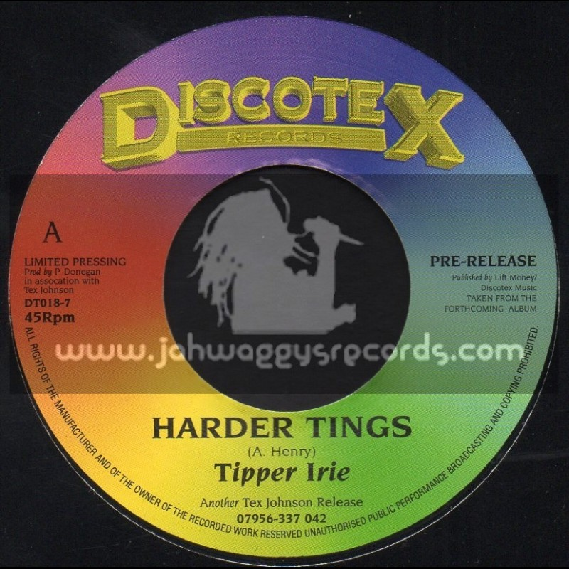 """Discotex Records-7""""-Harder Things / Tipper Irie"""