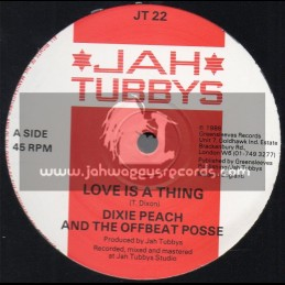 "Jah Tubbys-12""-Love Is A Thing / Dixe Peach & The Offbeat Posse"