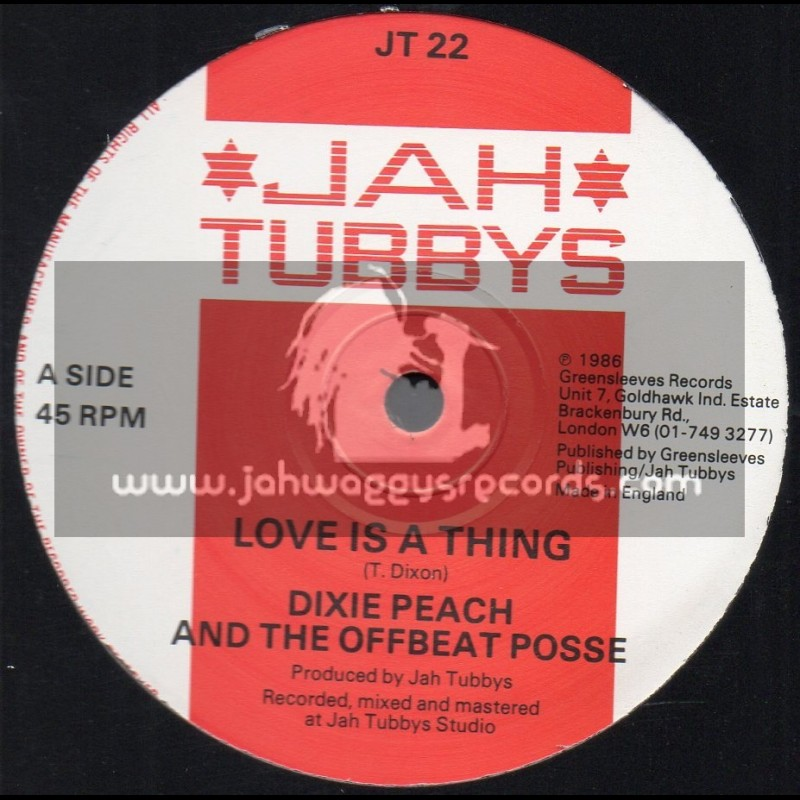 """Jah Tubbys-12""""-Love Is A Thing / Dixe Peach & The Offbeat Posse"""