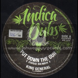 "Indica Dubs-7""-Put Down The Gun / King General - 2050 remix"