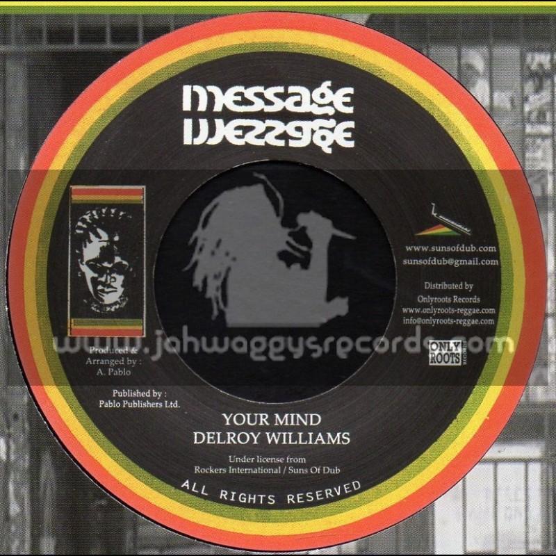 "Message-7""-Your Mind / Delroy Williams - Augustus Pablo"