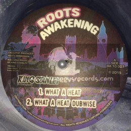 """Roots Awakening-10""""-What A Heat / King Stanley + Open You Eyes / King Stanley"""